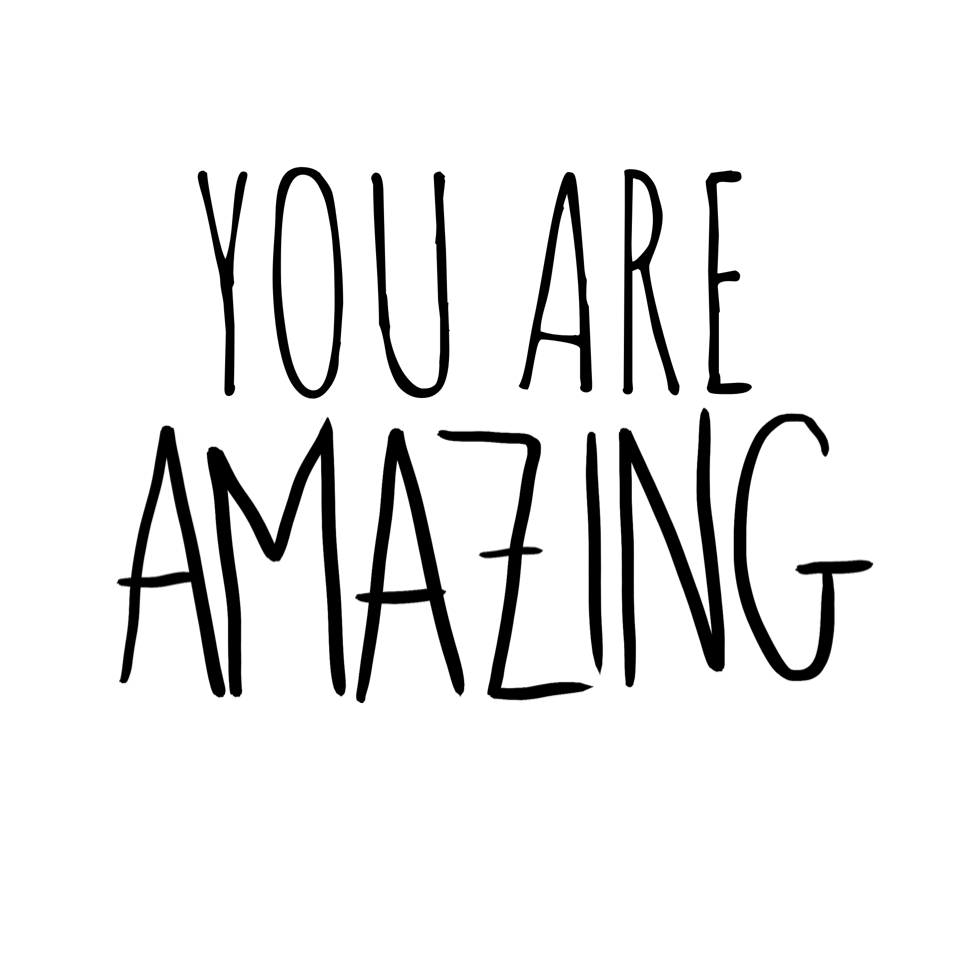 You Are Amazing: 'YOU Are Amazing
